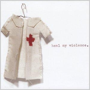 Heal My Violence