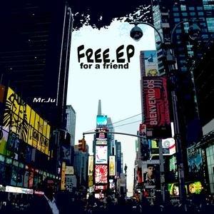 Free E.P for a friend