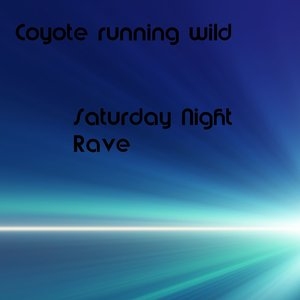 Saturday Night Rave