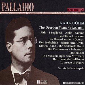 Karl Böhm - The Dresden Years, 1938-1940