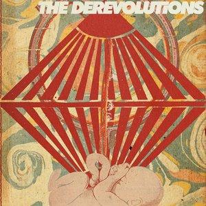 It's a Derevolution, Baby