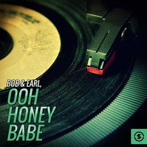 Ooh Honey Babe