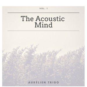 The Acoustic Mind - Vol. 1