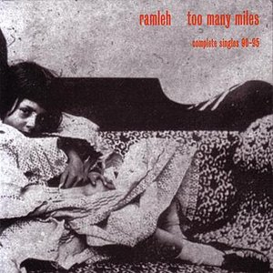 Too Many Miles: Complete Singles 90-95