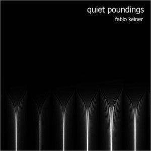 Quiet Poundings