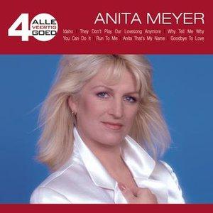 Alle 40 Goed - Anita Meyer
