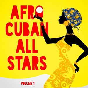 Afro Cuban All Stars, Vol. 1