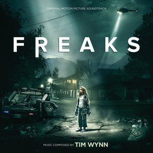Freaks (Original Motion Picture Soundtrack)