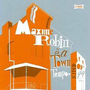 Maxime Robin is a Town Tempo Kind of Guy