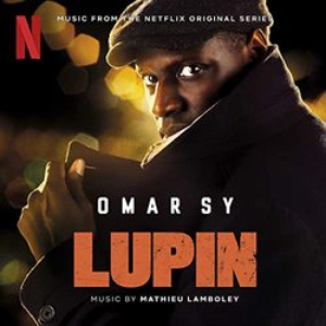 Lupin (Music from Pt. 1 of the Netflix Original Series)