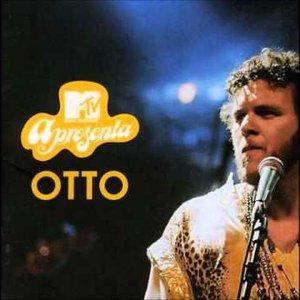 MTV Apresenta Otto