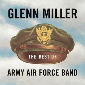 The Best of Army Air Force Band