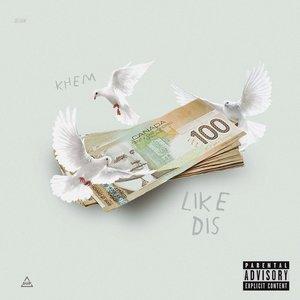 Like Dis