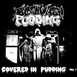Covered In Pudding Vol. 1