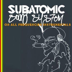 On All Frequencies [Instrumentals & Mixtape]