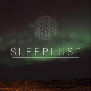 SLEEPLUST