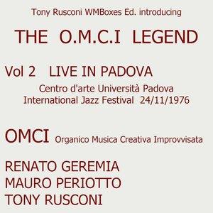 Live At Centro d'Arte Università Padova 24/11/1976 Part 2 - International Jazz festival: The O.M.C.I. Legend Vol. 2