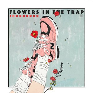 Flowers In The Trap II