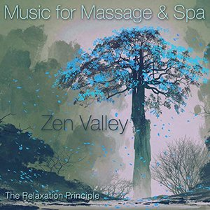 Zen Valley (Music for Massage and Spa)