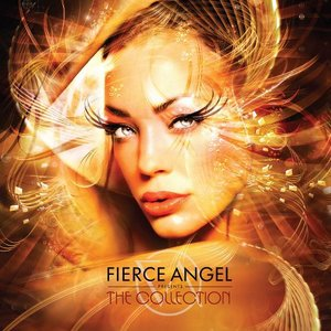 Fierce Angels - The Collection