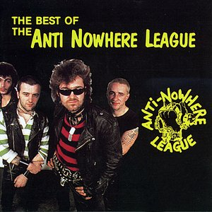 The Best of Anti-Nowhere League