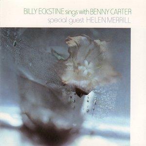 Billy Eckstine Sings with Benny Carter
