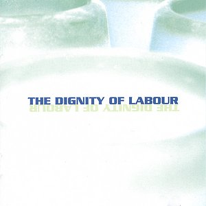 The Dignity of Labour