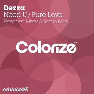 Need U / Pure Love