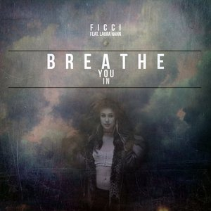 Breathe You In EP