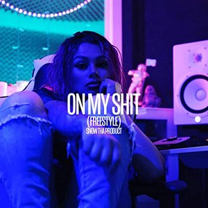 On My Shit (Freestyle)