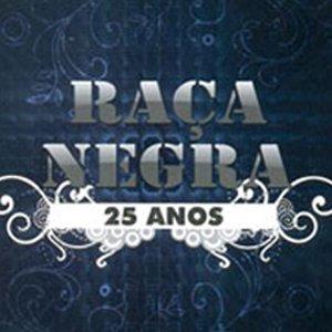 Raça Negra 25 Anos