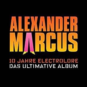 10 Jahre Electrolore - Das ultimative Album (Remastered)
