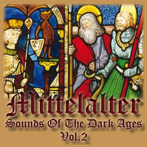 Mittelalter - Sounds of the Dark Ages (Volume 2)