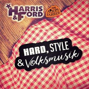Hard, Style & Volksmusik