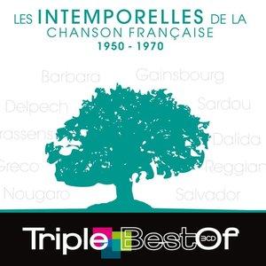Triple Best Of Les Intemporelles De La Chanson Française 1950-1970
