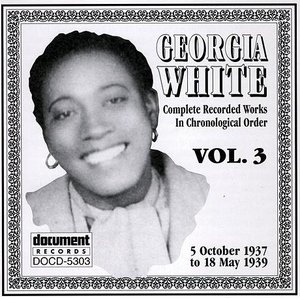 Georgia White Vol. 3 1937-1939