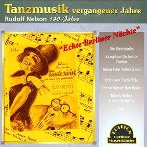 Echte Berliner Nächte (Tanzmusik vergangener Jahre)