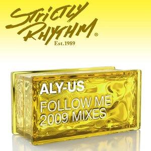 Follow Me (2009 Mixes)