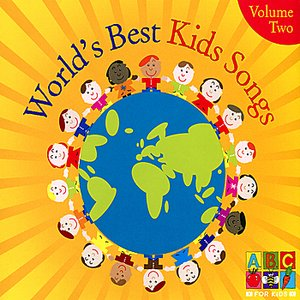 World's Best Kids Songs, Vol. 2