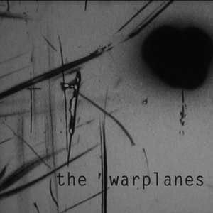 Image for 'The Warplanes'