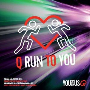 Q Run to You (incl. Q Run to You Mix by Dimitri Wouters)
