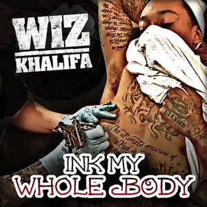Ink My Whole Body