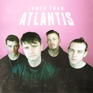 Lower Than Atlantis (Deluxe)