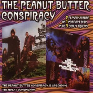 The Peanut Butter Conspiracy Is Spreading / The Great Conspiracy