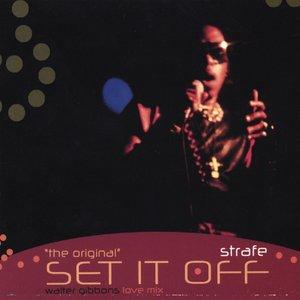 """the Original"" Set It Off"