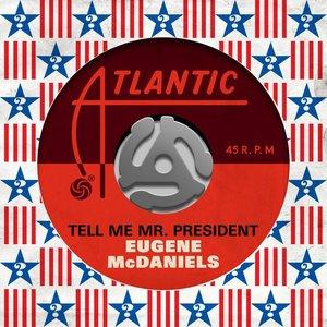 Tell Me Mr. President