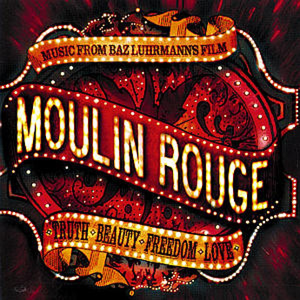 Moulin Rouge [Soundtrack (International Version)]