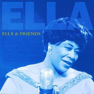 Ella & Friends