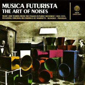 Musica Futurista (The Art Of Noises)