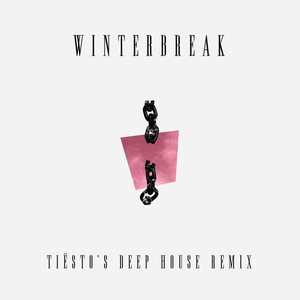 Winterbreak (Tiësto's Deep House Remix)